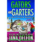 Gators and Garters (A Miss Fortune Mystery Book 18)