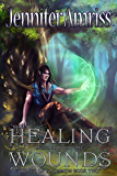 Healing Wounds: Mother Book One (Kings of Kal'brath 2)