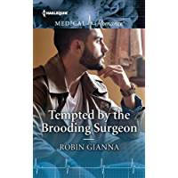 Tempted by the Brooding Surgeon (Harlequin Medical Romance)