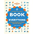 The Book of Everything: A Visual Guide to Travel and the...