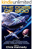 The Dogs of God: Science Fiction According to Chris