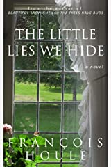 The Little Lies We Hide Kindle Edition
