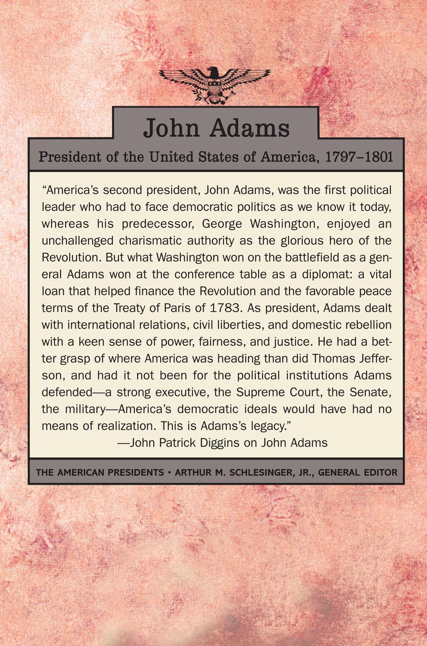 Amazon: John Adams (the American Presidents Series, No 2)  (9780805069372): John Patrick Diggins, Arthur M Schlesinger: Books