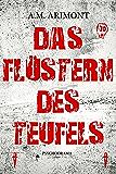 Das Flüstern des Teufels: Psychodrama (German Edition)