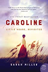 Caroline: Little House, Revisited Kindle Edition