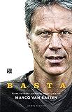 BASTA: Rauwe, eerlijke en openhartige autobiografie Marco van Basten