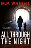 All Through the Night (J.T. Ellington Trilogy)