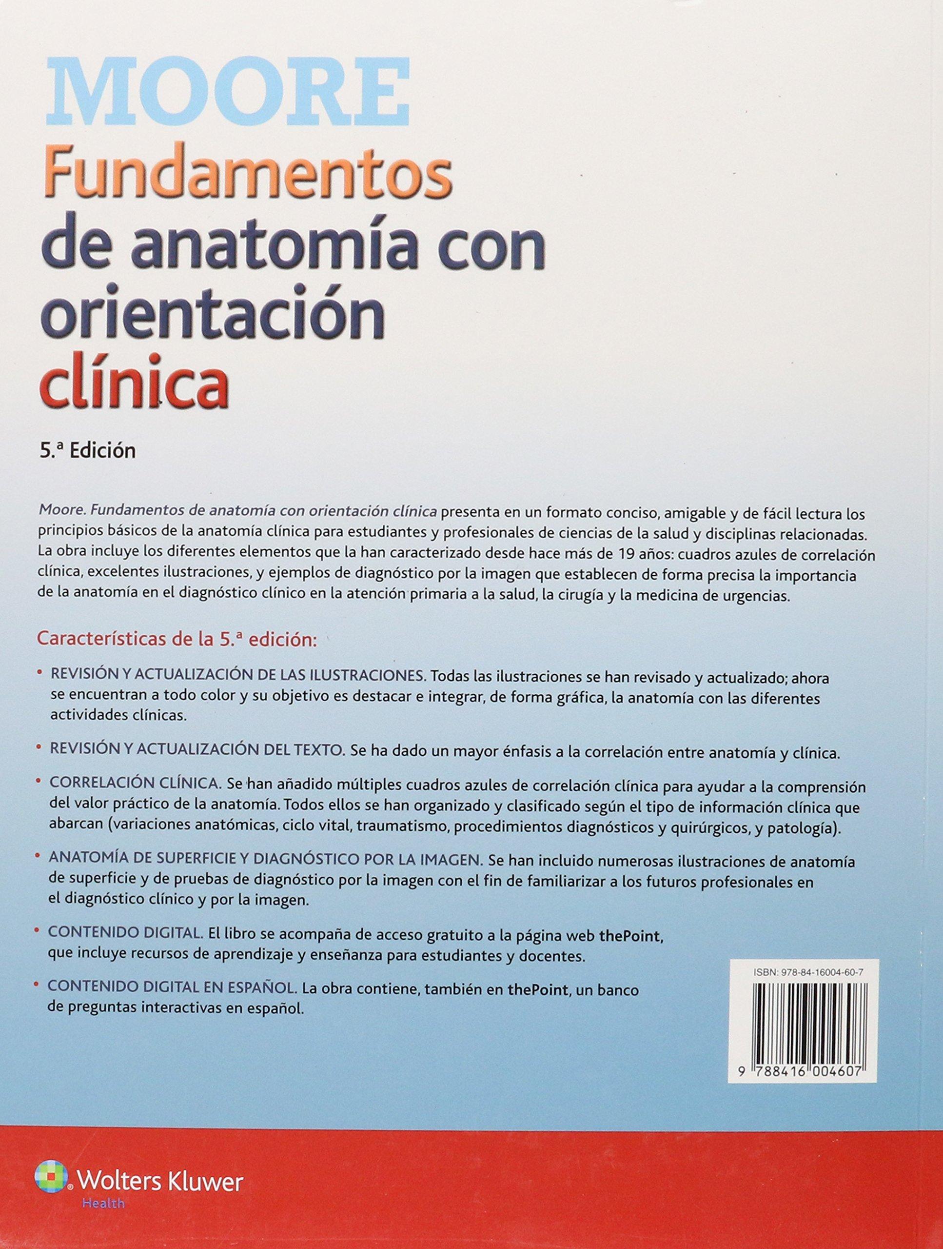 Fundamentos de anatomía con orientación clínica: Keith L Moore, Anne ...