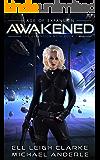 Awakened: A Sci-Fi Space Opera Adventure Series (The Ascension Myth Book 1)