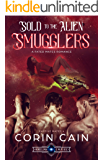 Sold to the Alien Smugglers: A Fated Mates Romance (Captive Mates Book 4)