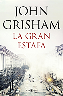 La gran estafa (Spanish Edition)