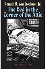 The Bed in the Cornier of the Attic Kindle Edition