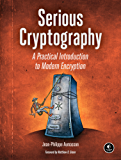 Serious Cryptography: A Practical Introduction to Modern Encryption