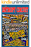 The Entropy Circuit