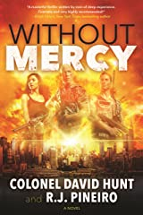 Without Mercy: A Hunter Stark Novel Kindle Edition