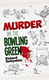 Murder on the Bowling Green