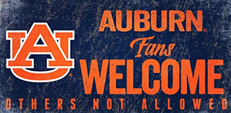 NCAA Auburn Tigers 12 x 6 Fans Welcome Others Not Allowed Wood Sign