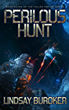 Perilous Hunt: Fallen Empire, Book 7