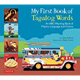 My First Book of Tagalog Words: An ABC Rhyming Book of Filipino Language and Culture (My First Book Of...-miscellaneous/Engli