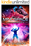 Conspiracy (Mindspace Book 2): A Cadicle Space Opera Adventure