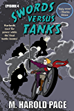 Warlords race for power while the final battle looms! (Swords Versus Tanks Book 4)