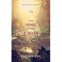 The Song of the Jubilee (The Phantom of the Earth Book 1)
