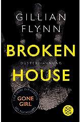 Broken House - Düstere Ahnung: Eine Story (German Edition) Kindle Edition