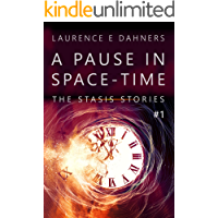 A Pause in Space-Time (The Stasis Stories #1)