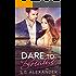 Dare to Breathe (The Maxwell Series Book 6)