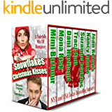 Snowflakes and Christmas Kisses - A Yuletide Mix of Romance