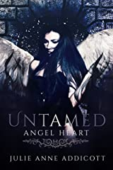 Untamed: Angel Heart (The Untamed Series Book 2) Kindle Edition