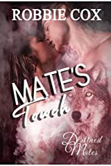 Mate's Touch: A Paranormal Romance (Destined Mates Book 3) Kindle Edition