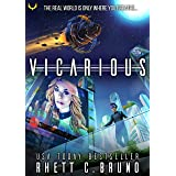 Vicarious: A Science Fiction Novel
