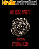 The Rose Sprite: A Short Story