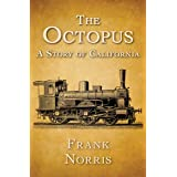 The Octopus: A Story of California