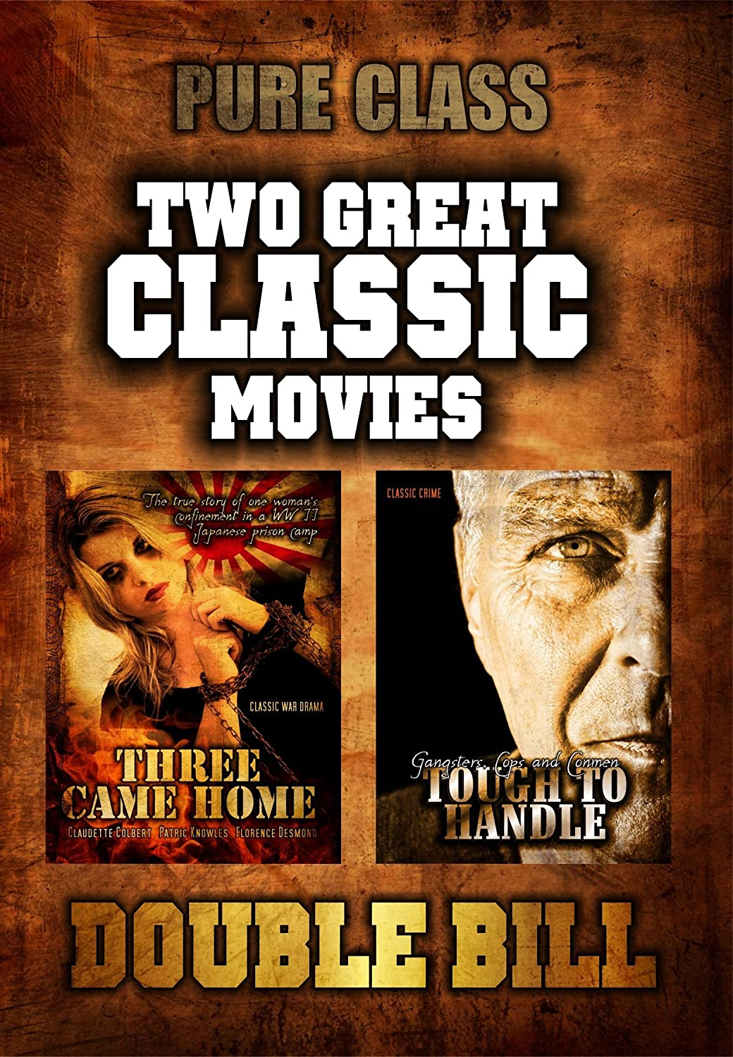 Two Classic Movies: Three Came Home and Tough to Handle