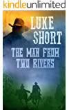 The Man From Two Rivers