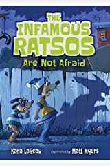 The Infamous Ratsos Are Not Afraid Kindle Edition