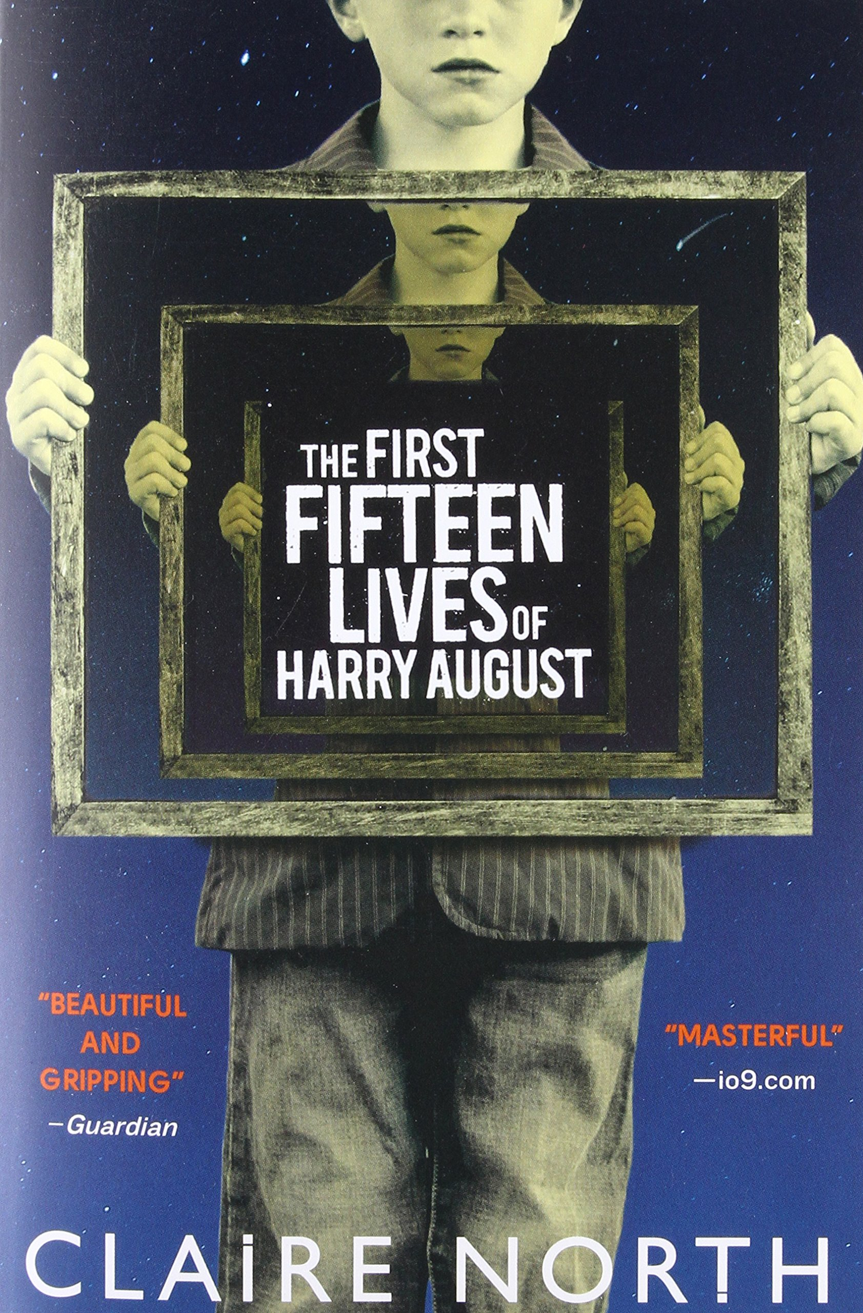 The First Fifteen Lives of Harry August: North, Claire: 9780316399623:  Books - Amazon.ca