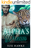 Alpha's Dream: An MM Mpreg Romance (The Blood Legacy Chronicles Book 1)