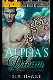 Alpha's Dream: An MM Mpreg Romance (The Blood Legacy Chronicles Book 1)