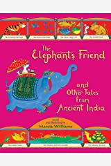 The Elephant's Friend and Other Tales from Ancient India Paperback
