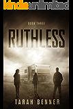 Ruthless (Lawless Saga Book 3)