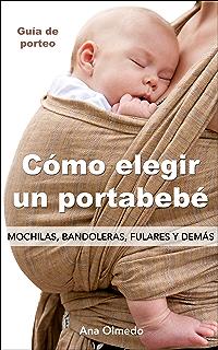 Mochilas, bandoleras, fulares y demás. (Spanish Edition
