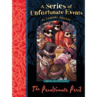 The Penultimate Peril: A Series of Unfortunate Events, Vol. 12