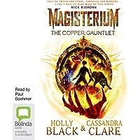The Copper Gauntlet: Magisterium, Book 2