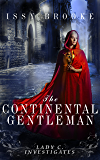 The Continental Gentleman (Lady C. Investigates Book 5)