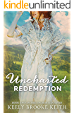 Uncharted Redemption (The Uncharted Series Book 2)