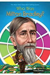 Who Was Milton Bradley? Paperback