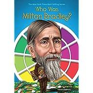 Who Was Milton Bradley?